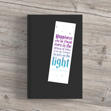 Load image into Gallery viewer, Happiness Can Be Found Even In The Darkest Of Times Printable Bookmarks (Gradient)