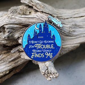 Trouble Finds Me Slider Enamel Pin