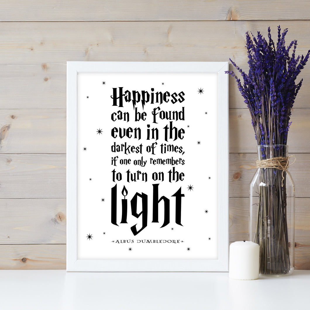 Happiness Can Be Found Even In The Darkest Of Times Digital Print (Black)