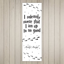 Load image into Gallery viewer, I Solemnly Swear That I Am Up To No Good Printable Bookmarks