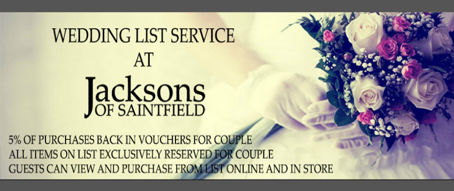 Wedding Lists at Jacksons of Saintfield