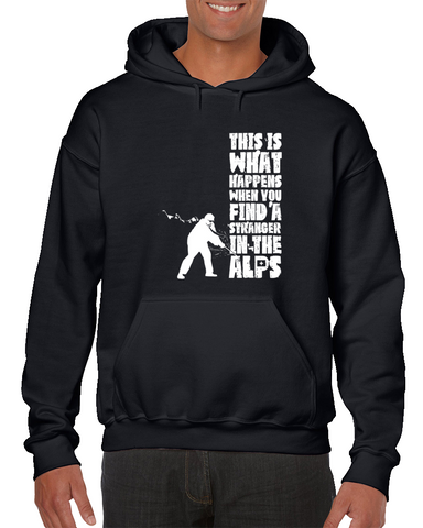 '..when You Find A Stranger In The Alps Hoodie