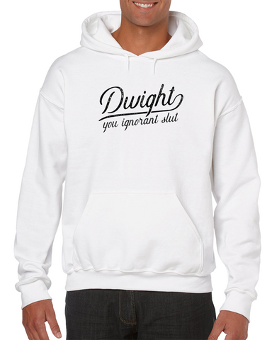 Dwight, You Ignorant... Meme Hoodie