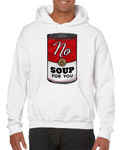 No Soup For You Meme Hoodie