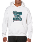 Welcome To The S'tshow Meme Hoodie