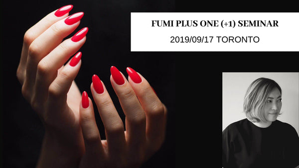 FUMI PLUS ONE (+1) SEMINAR TORONTO
