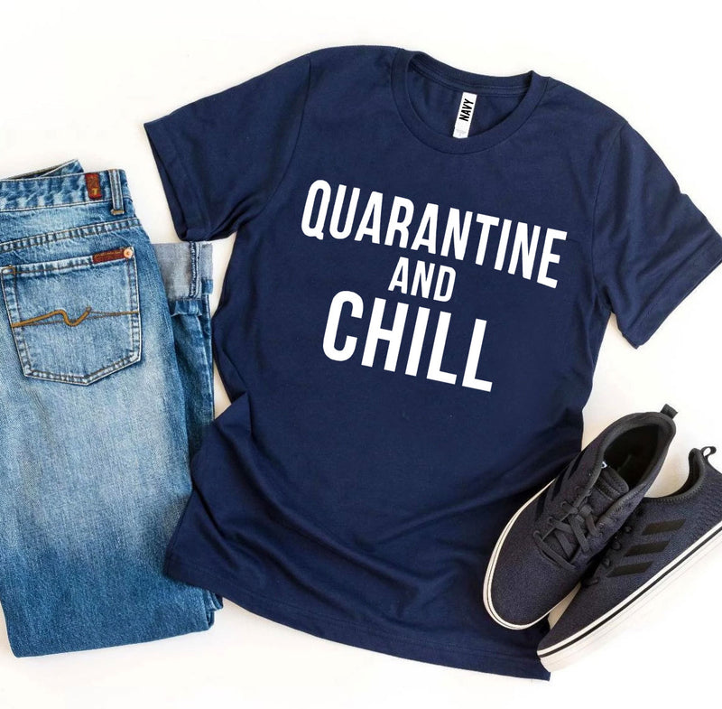 Quarantine & Chill T-shirt - ida-trends