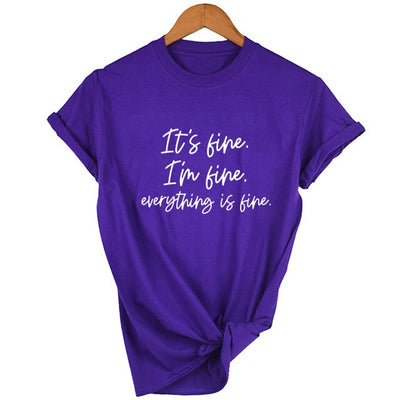 It's Fine, I'm Fine, Everything Is Fine Short Sleeve Graphic Tee