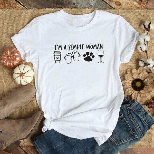 I'm A Simple Woman T-shirt