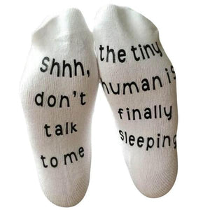 Don't Talk to Me, The Tiny Human is Sleeping Socks