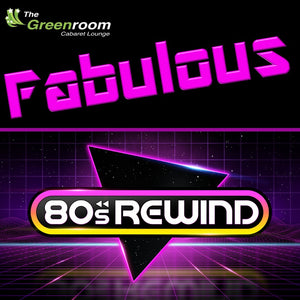 Sat 8th February 2020 - Fabulous 80's Rewind Party Night with GARY BARKER
