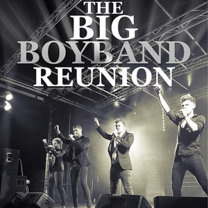 Sat 22nd February 2020 - Boyband Reunion