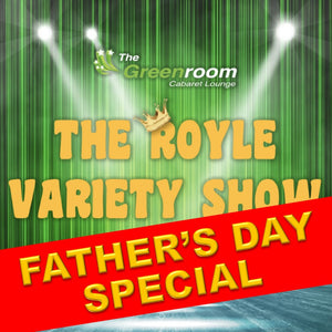 Sun 21st June 2020 - FATHER'S DAY SPECIAL Royle Variety Show