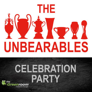 Wed 1st April 2020 - THE UNBEARABLES Celebration Party
