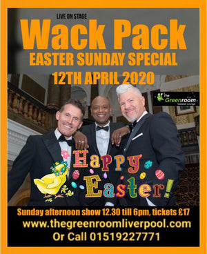 Sun 12th April 2020 - Easter Sunday Special with The Wack Pack & Live Band