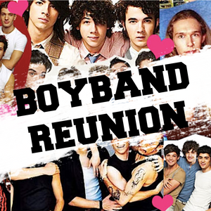 Fri 6th December - Boyband Reunion - NOW 50% OFF Saving £10