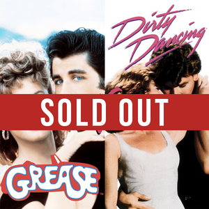 Sat 2nd March - Grease VS. Dirty Dancing