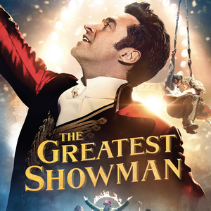 Fri 19th July - A Million Dreams: The Greatest Showman Tribute Show