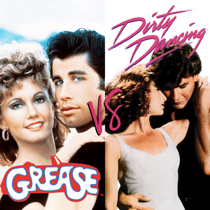 Fri 28th June - Grease VS. Dirty Dancing