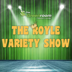 Sun 22nd September - Royle Variety Show