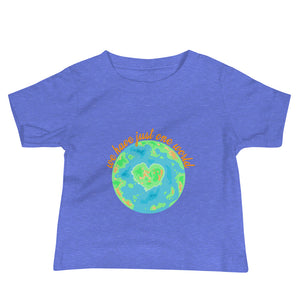 Tee Shirt We have juste one world