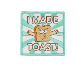 I Made Toast Badge