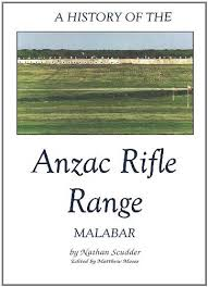 HISTORY OF ANZAC RIFLE RANGE