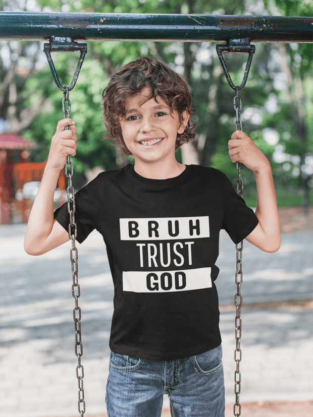 Bruh Trust God  Youth T-Shirts Fuel