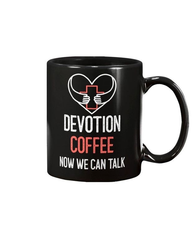 Devotion Coffee Now we can Talk-11oz Mug