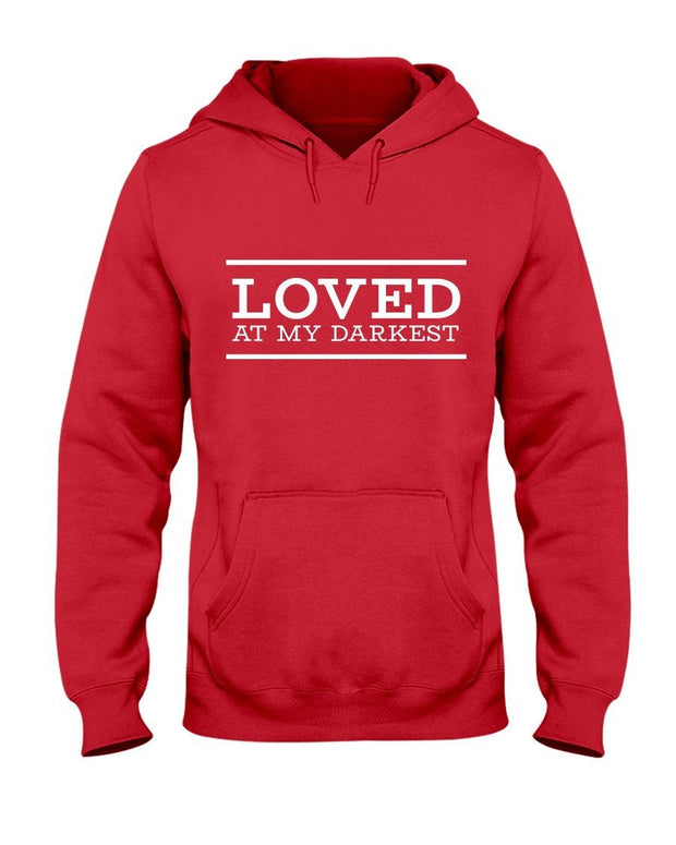 Loved at My Darkest – Women's Hoodie
