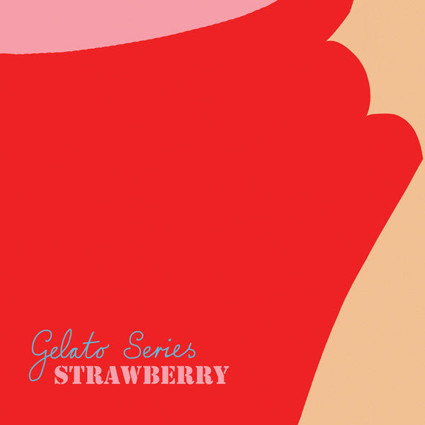 Gelato Series: Strawberry