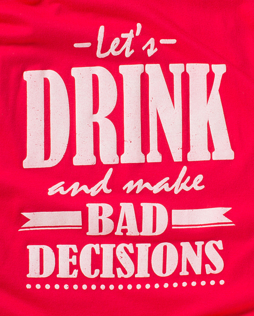 Let's Drink & Make Bad Decisions Tank