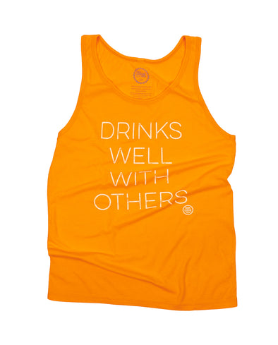 Drinks Well With Others Unisex Tank