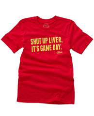 Shut Up Liver, It's Game Day! Red/Gold