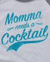 Momma Needs a Cocktail Unisex Baseball Tee