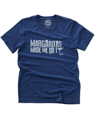 Margaritas Made Me Do It Unisex Tee