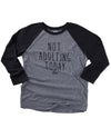 Not Adulting Today Unisex Baseball Tee