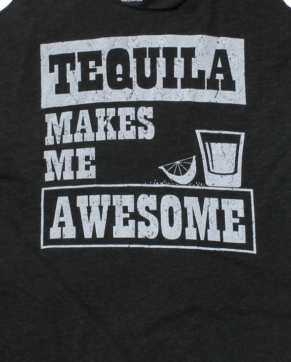 Tequila Makes Me Awesome Tank