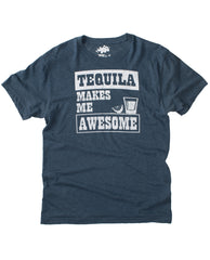 Tequila Makes Me Awesome Tee