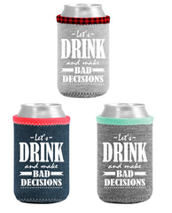 Bad Decisions Neoprene Boozie