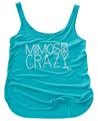 Mimosa Me Crazy Ladies Tank