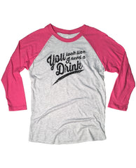 You Look Like I Need A Drink Baseball Tee