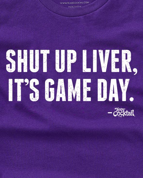 Shut Up Liver, It's Game Day! Purple/White