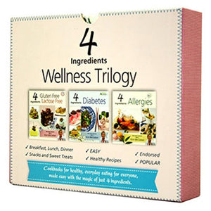 4 Ingredients Wellness Trilogy Cookbook