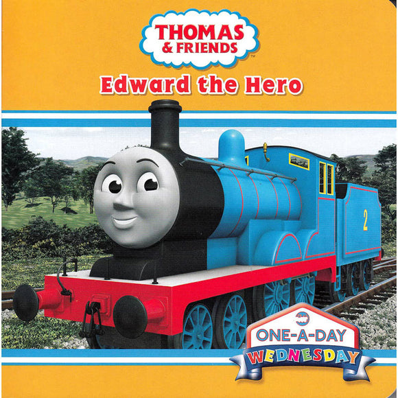 Thomas & Friends One-A-Day Wednesday Edward the Hero Board Book