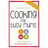 Cooking For Busy Mums Cookbook