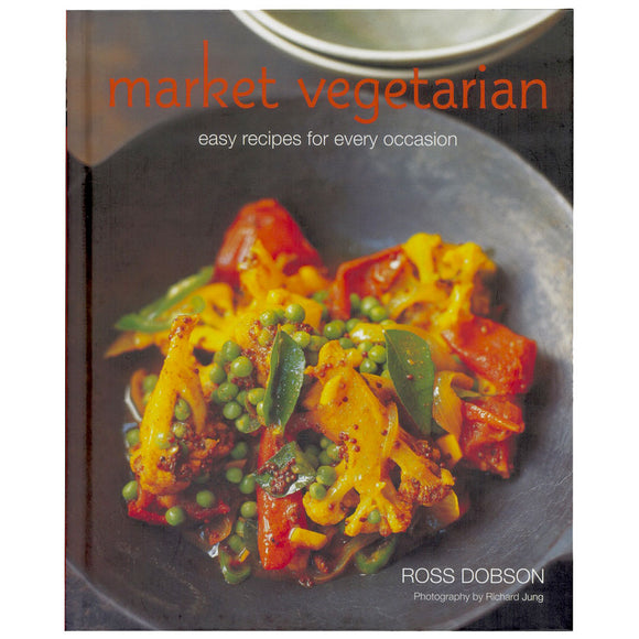 Market Vegetarian Cookbook - Easy Recipes For Every Occasion