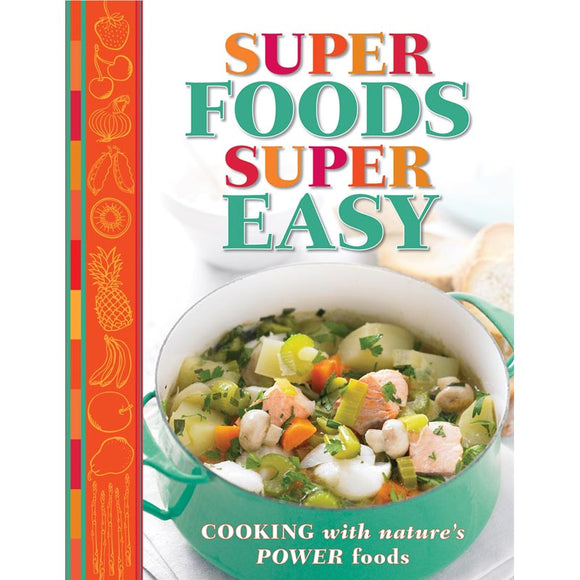 Reader's Digest Super Foods Super Easy Cookbook
