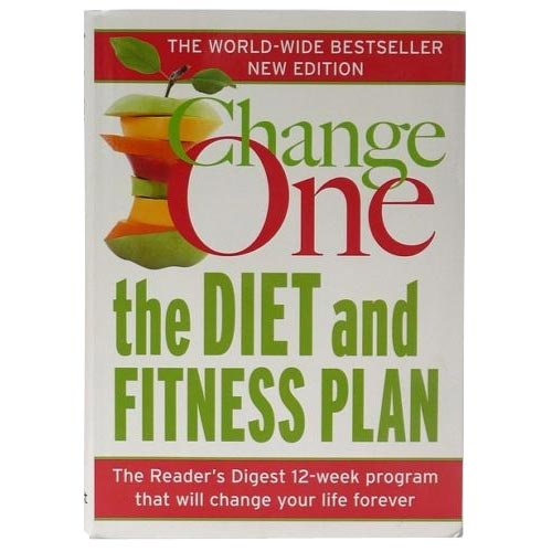 Reader's Digest Change One The Diet and Fitness Plan Book