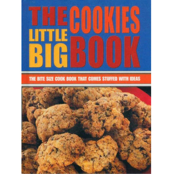 The Little Big Cookies Book - The Bite Size Cook Book That comes Stuffed With Ideas